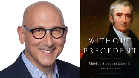 """Professor Joel Paul has received rave reviews for his book """"Without Precedent: Chief Justice John Marshall and His Times."""""""