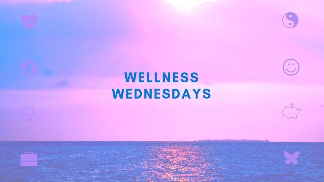 "The words ""wellness wednesdays"" over a sunsent over the ocean"
