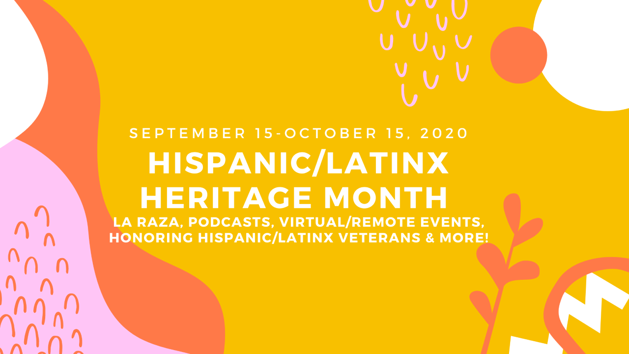 "Brightly colored floral design background with the words, ""National Hispanic Heritage Month September 15 to October 15)"