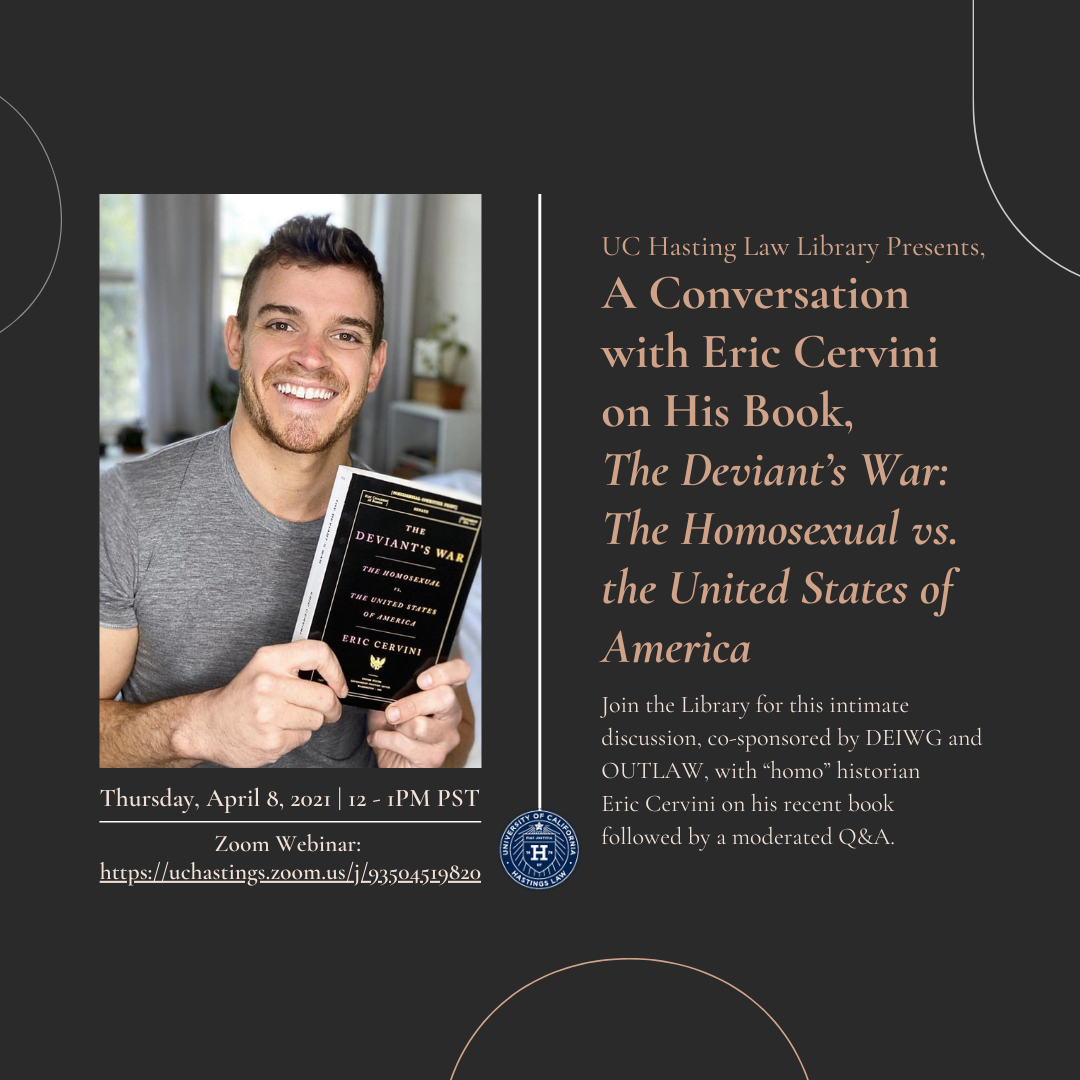 The UC Hastings Law Library Presents a Conversation with Eric Cervini on his Book the Deviant's War THursday, April 8th at noon